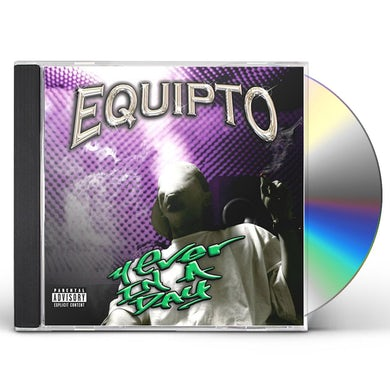 Equipto 4 EVER IN A DAY CD