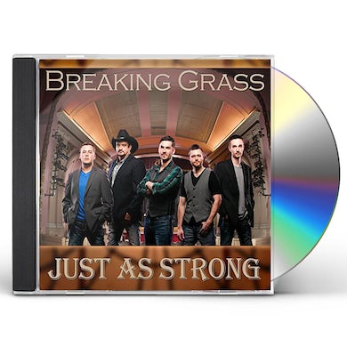 Breaking Grass JUST AS STRONG CD