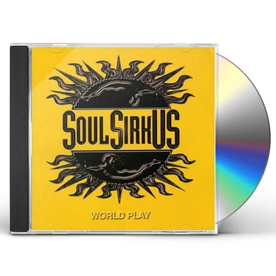 Soul SirkUS WORLD PLAY CD