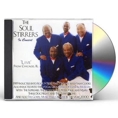 Soul Stirrers IN CONCERT/LIVE FROM CHICAGO IL CD