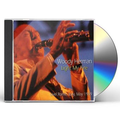 Woody Herman LIGHT MY FIRE CD