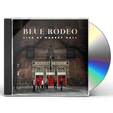 Blue Rodeo LIVE AT MASSEY HALL CD