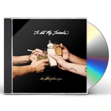 Atmosphere TO ALL MY FRIENDS BLOOD MAKES CD