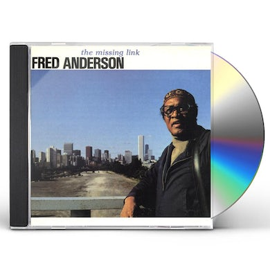 Fred Anderson MISSING LINK CD