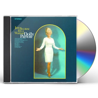 Dolly Parton JUST BECAUSE I'M A WOMAN CD