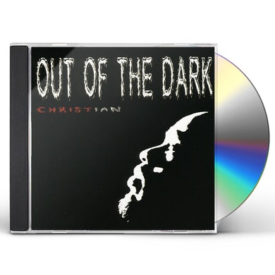 Christian OUT OF THE DARK CD