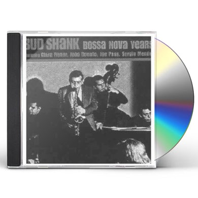 Bud Shank BOSSA NOVA YEARS CD