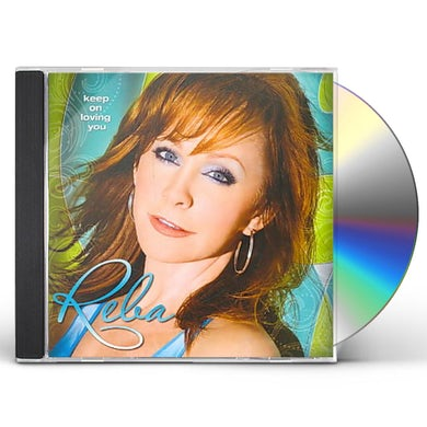 Reba Mcentire KEEP ON LOVIN YOU CD