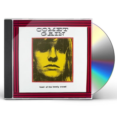 Comet Gain HOWL OF THE LONELY CROWD CD