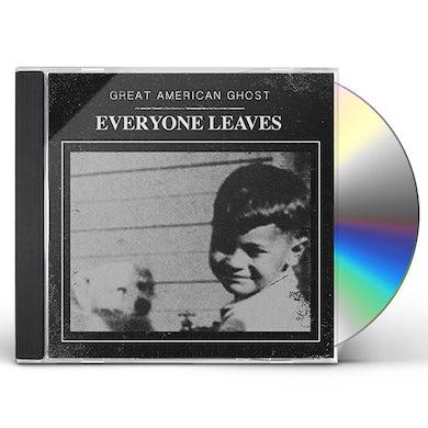Great American Ghost EVERYONE LEAVES CD