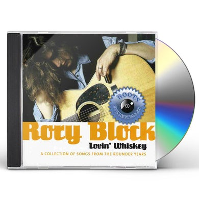 Rory Block LOVIN WHISKEY: COLLECTION OF SONGS FROM THE ROUND CD