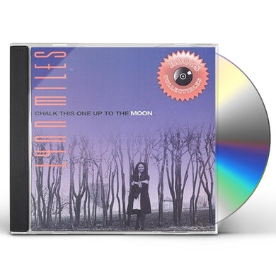 Lynn Miles CHALK THIS ONE UP TO THE MOON CD