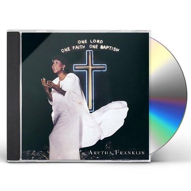 Aretha Franklin   ONE LORD ONE FAITH ONE BAPTISM CD