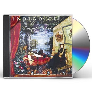 Indigo Girls SWAMP OPHELIA CD