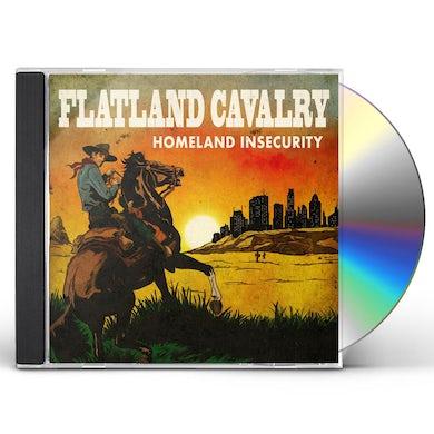 Flatland Cavalry HOMELAND INSECURITY CD