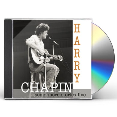 Harry Chapin SOME MORE STORIES: LIVE AT RADIO BREMEN 1977 CD