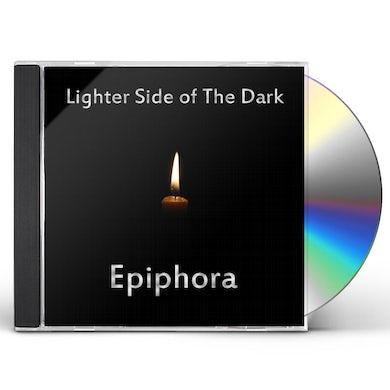 Epiphora LIGHTER SIDE OF THE DARK CD
