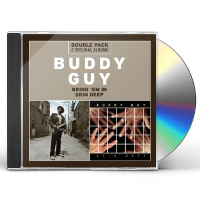 Buddy Guy BRING EM IN / SKIN DEEP CD