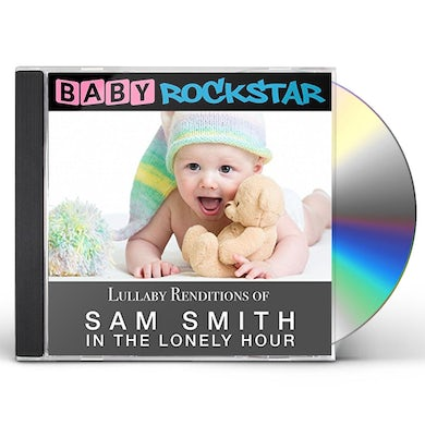 Baby Rockstar  LULLABY RENDITIONS OF SAM SMITH - IN THE LONELY CD