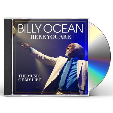 Billy Ocean HERE YOU ARE: THE MUSIC OF MY LIFE CD