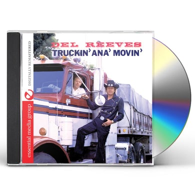 Del Reeves TRUCKIN ANA MOVIN CD
