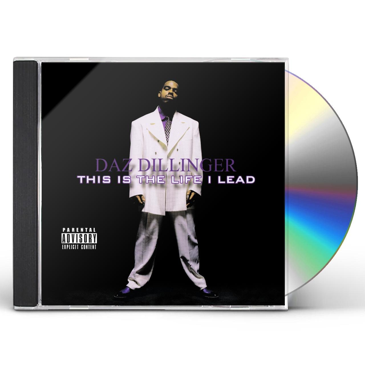 Daz Dillinger THIS IS LIFE I LEAD CD