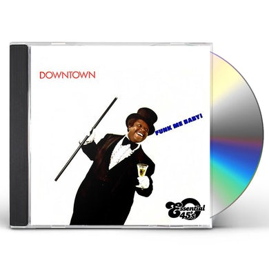Downtown FUNK ME BABY / FOOL AIN'T COOL CD