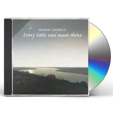 EVERY LITTLE SOUL MUST SHINE CD