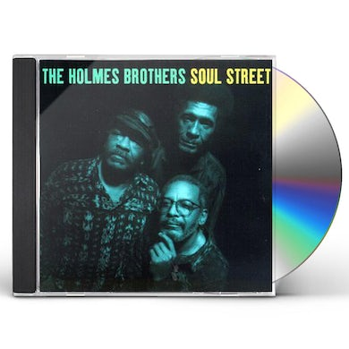Holmes Brothers SOUL STREET CD