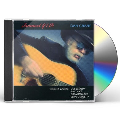 Dan Crary JAMMED IF I DO CD