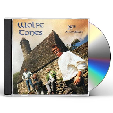 Wolfe Tones 25 YEARS OF GREATNESS CD