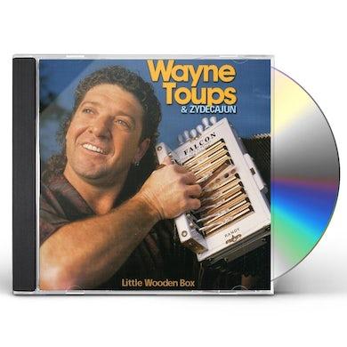 Wayne Toups & Zydecajun LITTLE WOODEN BOX CD