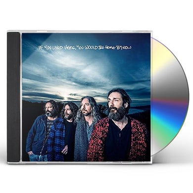Chris Robinson Brotherhood IF YOU LIVED HERE YOU WOULD BE HOME BY NOW CD