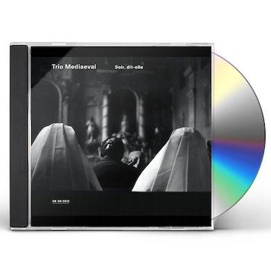Trio Mediaeval SOIR DIT-ELLE CD