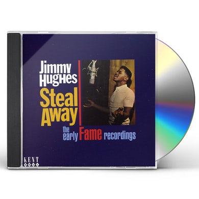 Jimmy Hughes STEAL AWAY: EARLY FAME RECORINGS CD