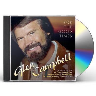 Glen Campbell FOR THE GOOD TIMES CD