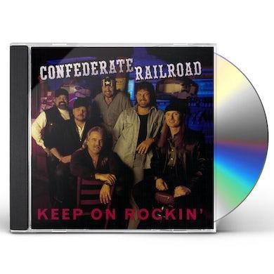 Confederate Railroad KEEP ON ROCKIN CD
