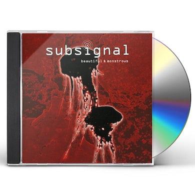 Subsignal BEAUTIFUL & MONSTROUS CD