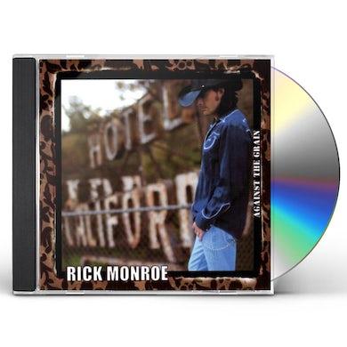 Rick Monroe AGAINST THE GRAIN CD