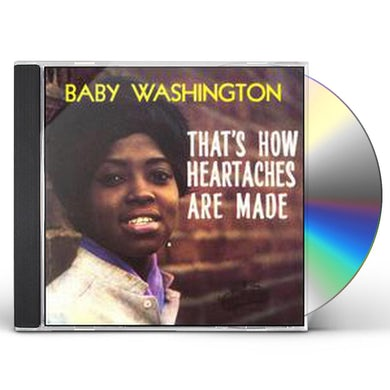 Baby Washington THAT'S HOW HEARTACHES ARE MADE CD