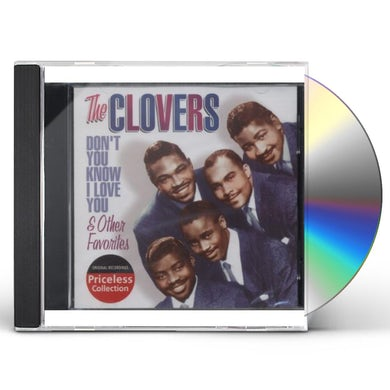 Clovers DON'T YOU KNOW I LOVE YOU & OTHER FAVORITES CD