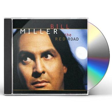 Bill Miller RED ROAD CD