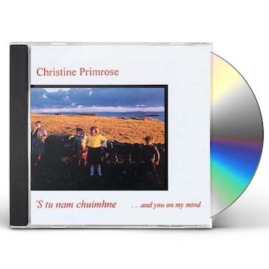 Christine Primrose S TU NAM CHUIMHNE CD