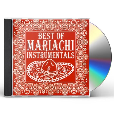 Mariachi Real de San Diego BEST OF MARIACHI INSTRUMENTALS CD