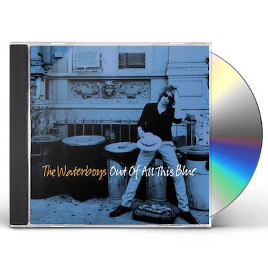 The Waterboys Out of All This Blue CD