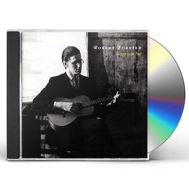 Robert Forster DANGER IN THE PAST CD