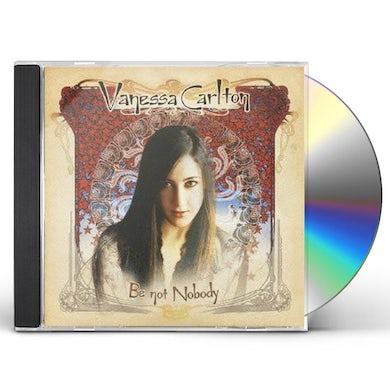 Vanessa Carlton BE NOT NOBODY CD