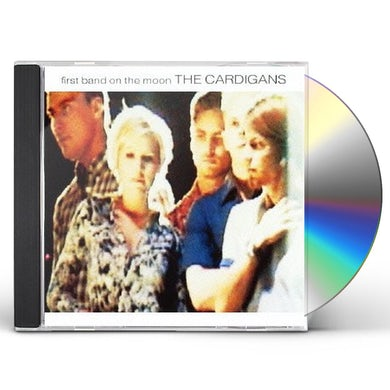 Cardigans FIRST BAND ON THE MOON CD