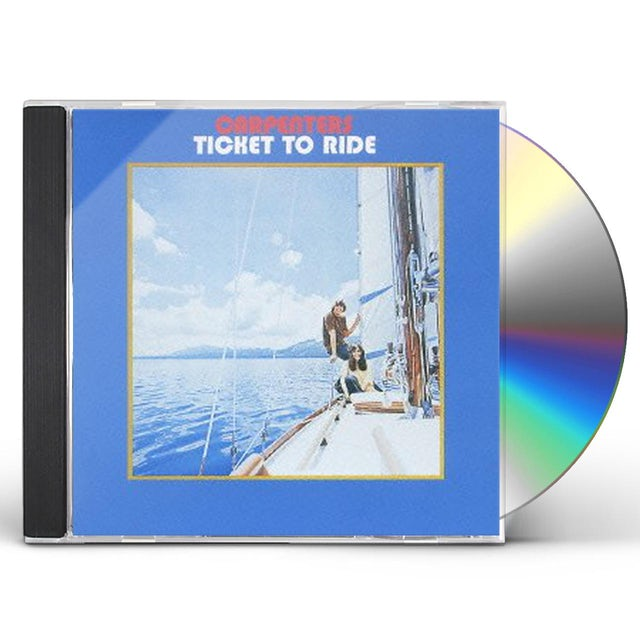Carpenters TICKET TO RIDE CD