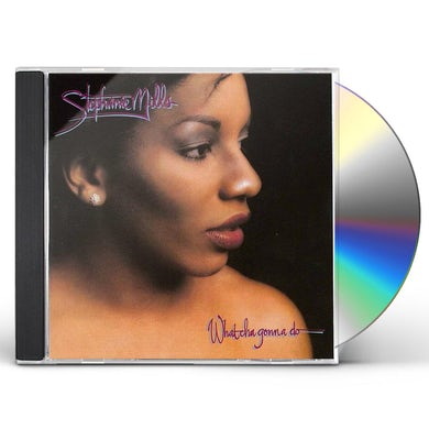 Stephanie Mills WHAT CHA GONNA DO WITH LOVIN CD